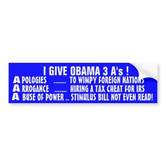 3 A's OBAMA: Apologies - Arrogance -Abuse of Power bumpersticker