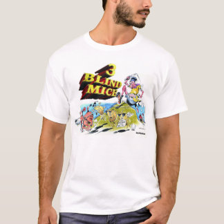 3 Blind Mice T-Shirt