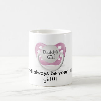 3---Daddys-Girl, I will always be your little g... Coffee Mug