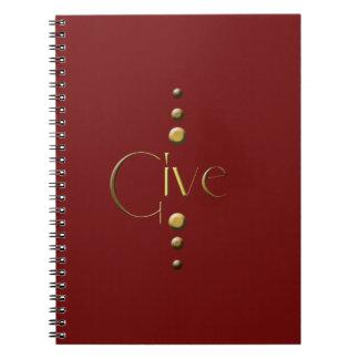 3 Dot Gold Block Give & Burgundy Background Notebook