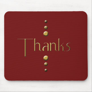 3 Dot Gold Block Thanks & Burgundy Background Mouse Pad