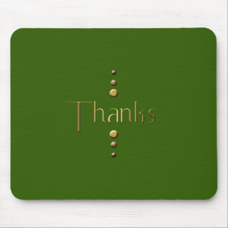 3 Dot Gold Block Thanks & Green Background Mouse Pad