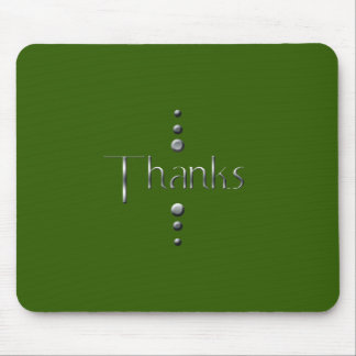 3 Dot Silver Block Thanks & Green Background Mouse Pad