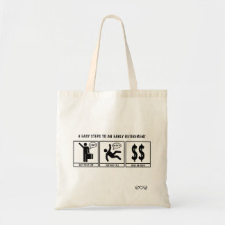 3 Easy Steps to early retirement Tote Bag