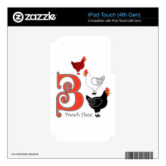 3 French Hens iPod Touch 4G Skins