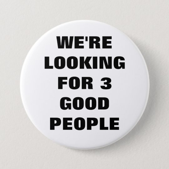 3 Good People  Button