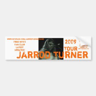 3, Jarrod Turner, www.myspace.com/jarrodturnerb... Car Bumper Sticker