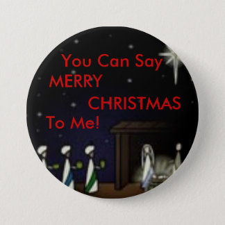 3 Kings, You Can Say, MERRY, CHRISTMAS, To Me! Button