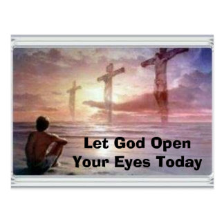 3, Let God Open Your Eyes Today Postcard