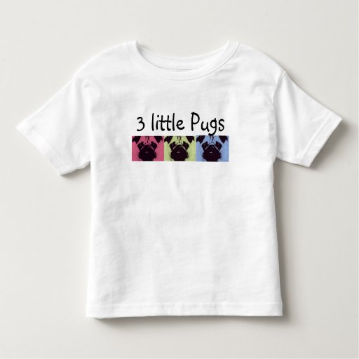 3 Little Pugs! Toddler's T-Shirts & Baby's Tees
