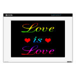 "<3 Love is Love <3 Skin For 15"" Laptop"