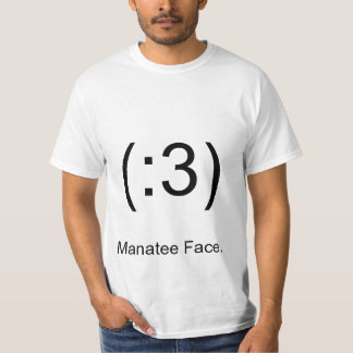 (:3), Manatee Face. Tshirt