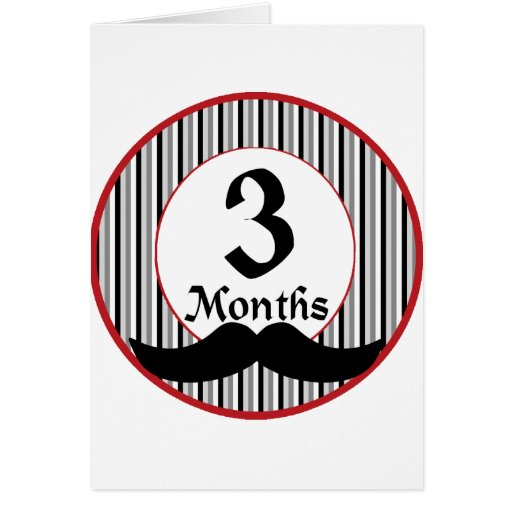 3 meses de jalón del bigote felicitación