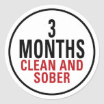 3 Months Clean and Sober Stickers
