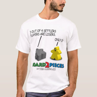 3 out of 4 Settlers Players are Losers. T-Shirt