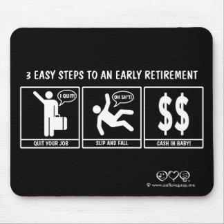 3 pasos fáciles a la jubilación anticipada tapete de ratón