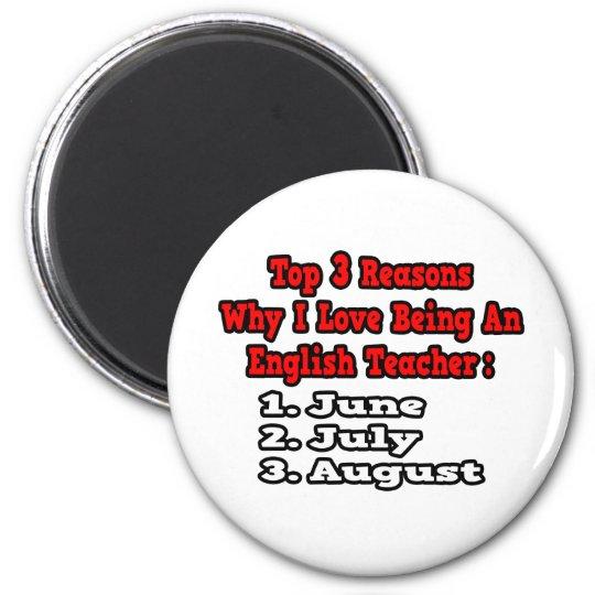 3 Reasons I Love Being An English Teacher Magnet