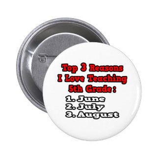 3 Reasons I Love Teaching 5th Grade 2 Inch Round Button