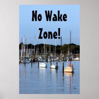 3 Sails, No Wake Zone! Poster