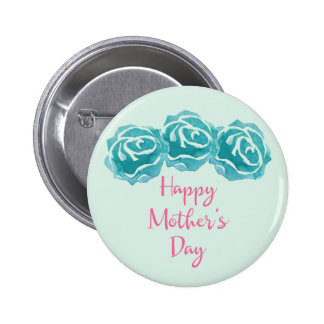 3 Teal Watercolor Roses Happy Mother's Day Pinback Button