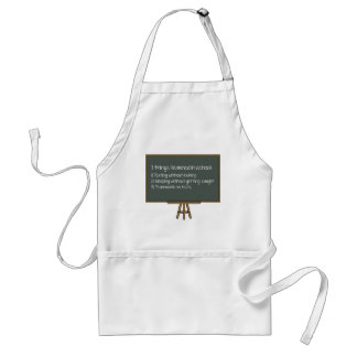 3 Things I Learned In School Adult Apron