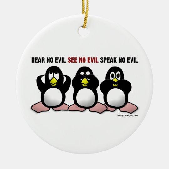 3 Wise Penguins Ceramic Ornament