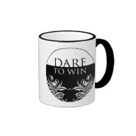 3 Word Quote-Dare To Win-Inspirational Mug