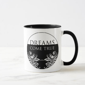 3 Word Quote-Dreams Come True-Inspirational Mug