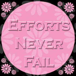 3 Word Quote-Efforts Never Fail - Magnet magnet