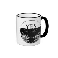 3 Word Quote-Yes You can-Inspiritional Mug
