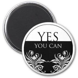 3 word quote-Yes You Can Magnet