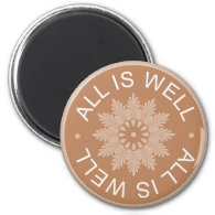 3 Word Quotes ~All Is Well ~Inspirational magnet