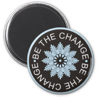 3 Word Quotes ~Be the change~Inspirational magnet