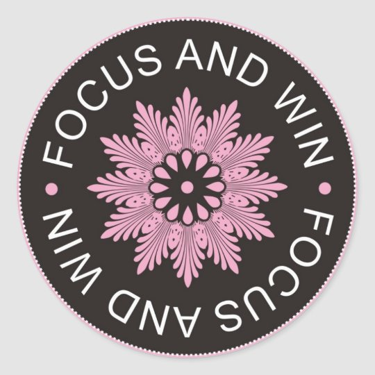 3 Word Quotes ~Focus And Win ~motivational Classic Round Sticker