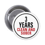 3 Years Clean and Sober Pinback Buttons