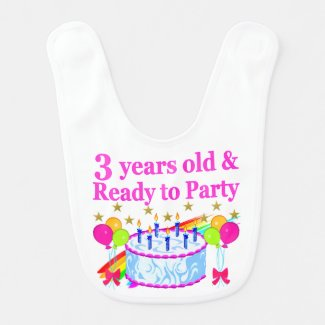 3 YEARS OLD AND READY TO PARTY BIRTHDAY GIRL BIB