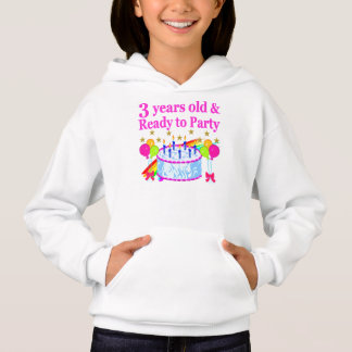 3 YEARS OLD AND READY TO PARTY BIRTHDAY GIRL HOODIE
