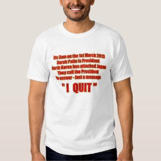 "3am call Sarah Palin Joke - ""I quit"" T-Shirt"