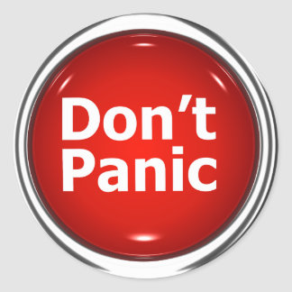 3d Button Don't Panic Classic Round Sticker