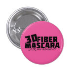 3D Fiber Mascara - Ask me about it - Younique 1 Inch Round Button