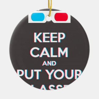 3D Keep Calm And Put You Glasses On Double-Sided Ceramic Round Christmas Ornament