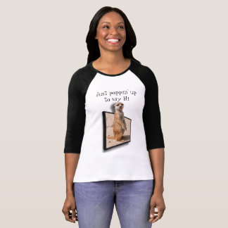 3D Meerket   Popping up to say Hi   Special Effect T-Shirt