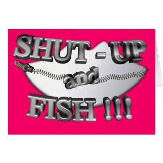3D Shut-Up and Fish Card