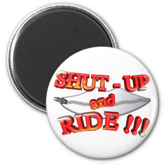3D Shut - Up and Ride Magnet