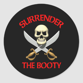 3D Surrender the Booty Classic Round Sticker