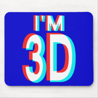 3D Watching I'm 3D Items Mouse Pad