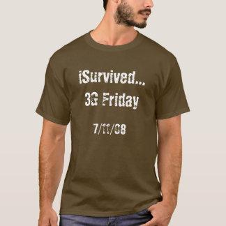 … 3G iSurvived viernes, 7/11/08 Playera