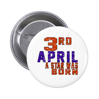 3rd April a star was born Buttons