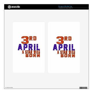 3rd April a star was born Decal For Kindle Fire