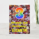 "[ Thumbnail: 3rd Birthday; Rustic Autumn Leaves; Rainbow ""3"" Card ]"
